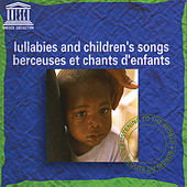 Lullabies and Children's Songs by Various Artists