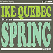 Spring by Ike Quebec