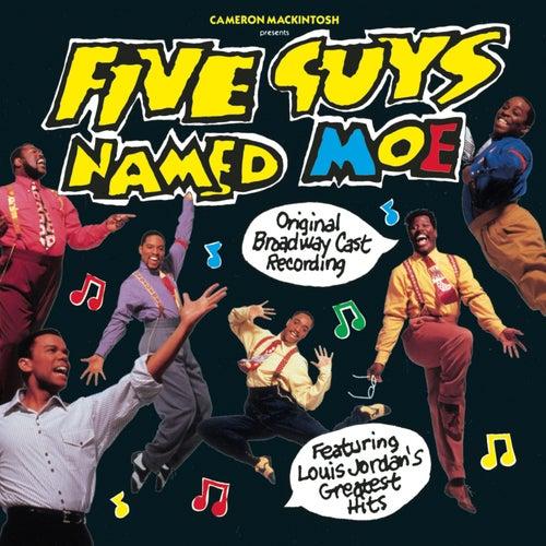 Five Guys Named Moe: Original Broadway Cast Recording by Louis Jordan