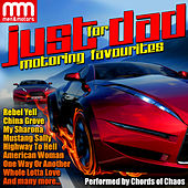 Just for Dad: Motoring Favourites di Chords Of Chaos