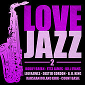Love Jazz, Vol. 2 (Remastered) by Various Artists