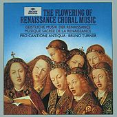 The Flowering of Renaissance Choral Music by Various Artists