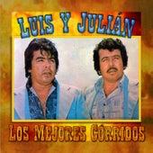 Los Mejores Corridos de Luis Y Julian