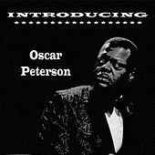 Introducing Oscar Peterson by Oscar Peterson