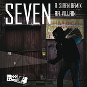Siren Remix / The Villain by Seven