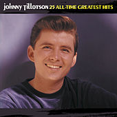 25 All-Time Greatest Hits by Johnny Tillotson