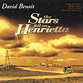 The Stars Fell On Henrietta von David Benoit