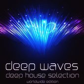 Deep Waves (Deep House Selection) by Various Artists