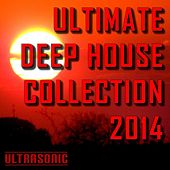 Ultimate Deep House Collection 2014 by Various Artists