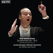 Mendelssohn: Complete Symphonies Vol. 2: Symphony Nos. 1 & 3 by The Netherlands Symphony Orchestra