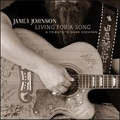 Living for a Song (A Tribute to Hank Cochran) de Jamey Johnson