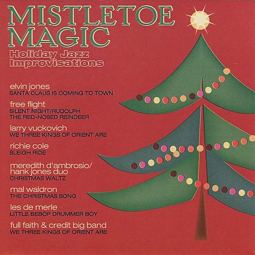 Mistletoe Magic: Holiday Jazz Improvisations by Various Artists