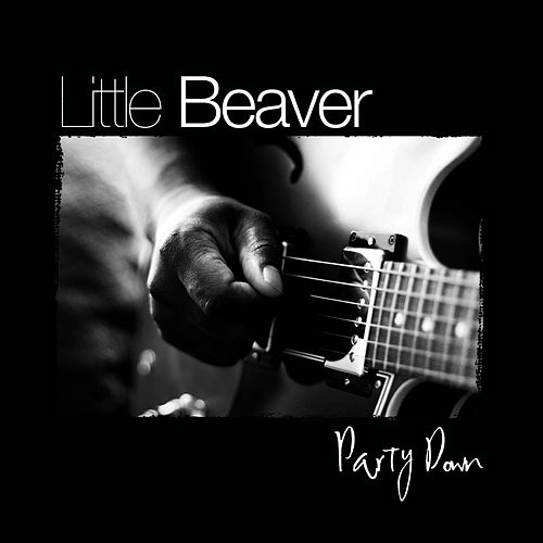 Party Down by Little Beaver