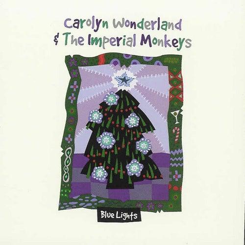 Blue Lights by Carolyn Wonderland