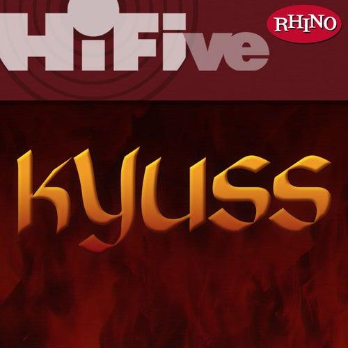 Rhino Hi-Five by Kyuss