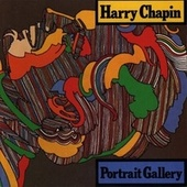 Portrait Gallery by Harry Chapin
