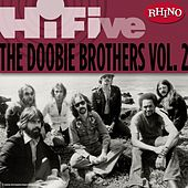 Rhino Hi-Five: The Doobie Brothers [Vol. 2] de The Doobie Brothers