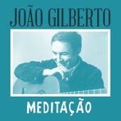 Meditação de João Gilberto