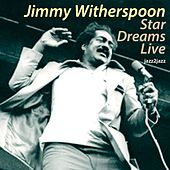 Star Dreams Live de Jimmy Witherspoon