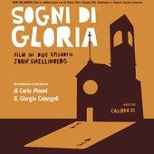 Sogni Di Gloria (Colonna Sonora Originale) by Calibro 35