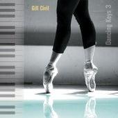 Dancing Keys 3 - Original Piano Music for Ballet Class by Gill Civil