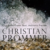 Compost Black Label 117 (Remixes by Alex Niggemann, Sascha Braemer) von Christian Prommer