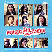 Music Dil Mein by Various Artists