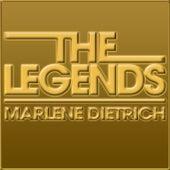 The Legends - Marlene Dietrich by Marlene Dietrich
