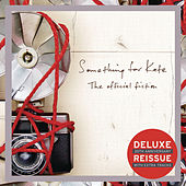 The Official Fiction (Deluxe Edition) by Something For Kate