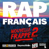 Rap français : nouvelle frappe, vol. 2 by Various Artists