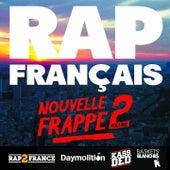 Rap français : nouvelle frappe, vol. 2 de Various Artists