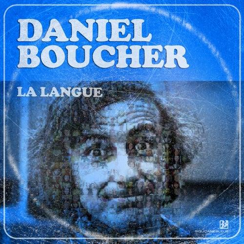 La langue by Daniel Boucher