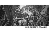 60s Europe: France von Various Artists