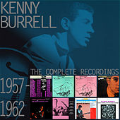The Complete Recordings: 1957-1962 von Kenny Burrell