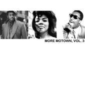 More Motown, Vol. 3 von Various Artists
