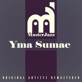 Masterjazz: Yma Sumac von Yma Sumac
