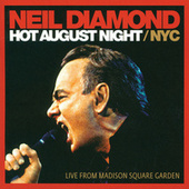 Hot August Night / NYC (Live From Madison Square Garden) de Neil Diamond