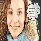 Vocal House (Episode 14) by Hasenchat Music