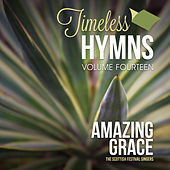 Timeless Hymns, Vol. 14: Amazing Grace by Scottish Festival Singers