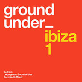 Underground Sound of Ibiza von Various Artists