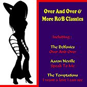 Over and over & More R&B Classics by Various Artists