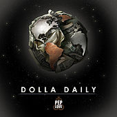 Dolla Daily de Pep Love