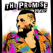 The Promise (Remixes) [feat. Holly Lois] de Kissy Sell Out
