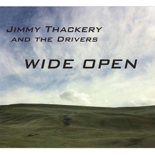 Wide Open by Jimmy Thackery