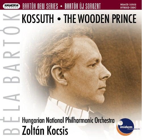 Bartok, B.: Kossuth / The Wooden Prince by Hungarian National Philharmonic