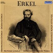 Erkel: The Opera Composer by Various Artists