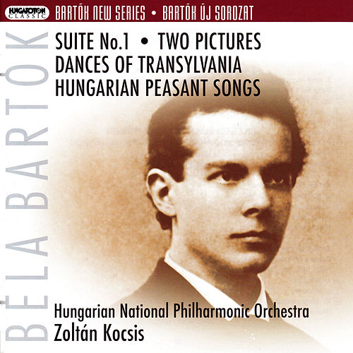 Bartok, B.: Suite No. 1 / 2 Pictures / Transylvanian Dances / Hungarian Peasant Songs by Hungarian National Philharmonic