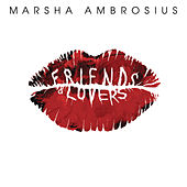 Friends & Lovers von Marsha Ambrosius