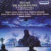 Mozart: Zauberflote (Die) (The Magic Flute) (Excerpts) (Sung in Hungarian) by Jozsef Reti