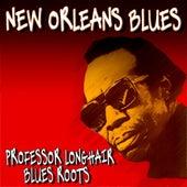 New Orleans Blues (Professor Longhair Blues Roots) de Professor Longhair